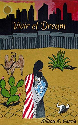 Vivir el Dream by [García, Allison K.]